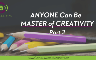 Podcast Eps #35: Anyone Can Be Master of Creativity with Bob Stromberg Part 2
