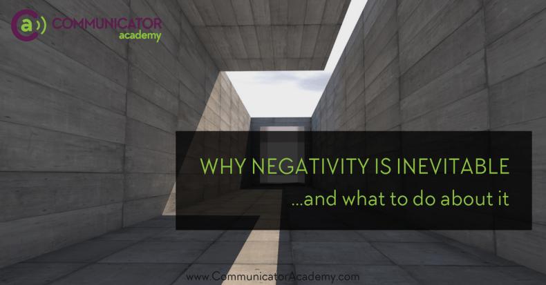 Negativity is inevitable