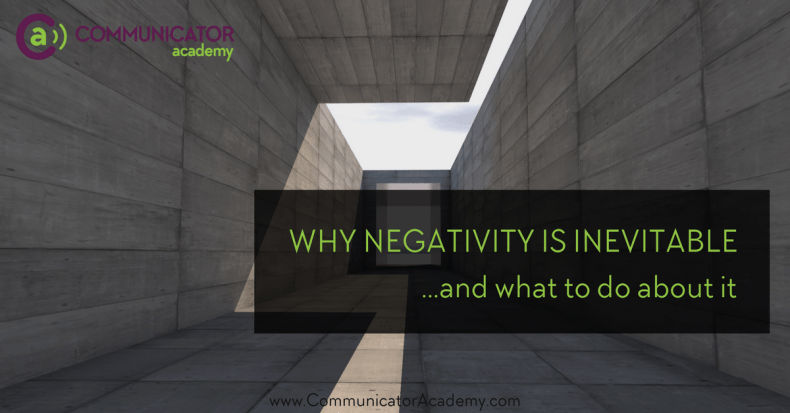 Negativity is inevitable