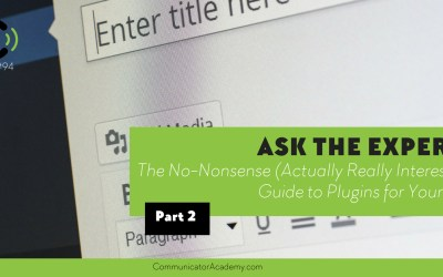 #Eps. #95: Ask the Experts – The No Nonsense (Actually Really Interesting) Guide to Plugins for Your Blog Part 2
