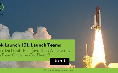 Eps. #101: Book Launch Teams – Where Do I Find Them (and then what do I do with them once I've got them?)