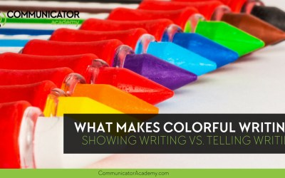 What Makes Colorful Writing? Showing Writing vs. Telling Writing