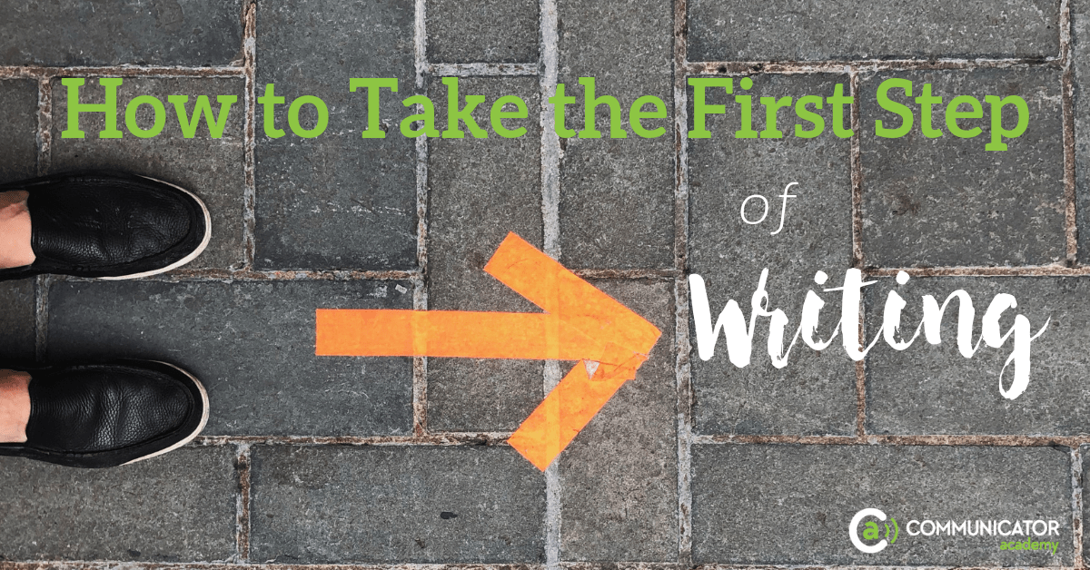 How to Take the First Step of Writing