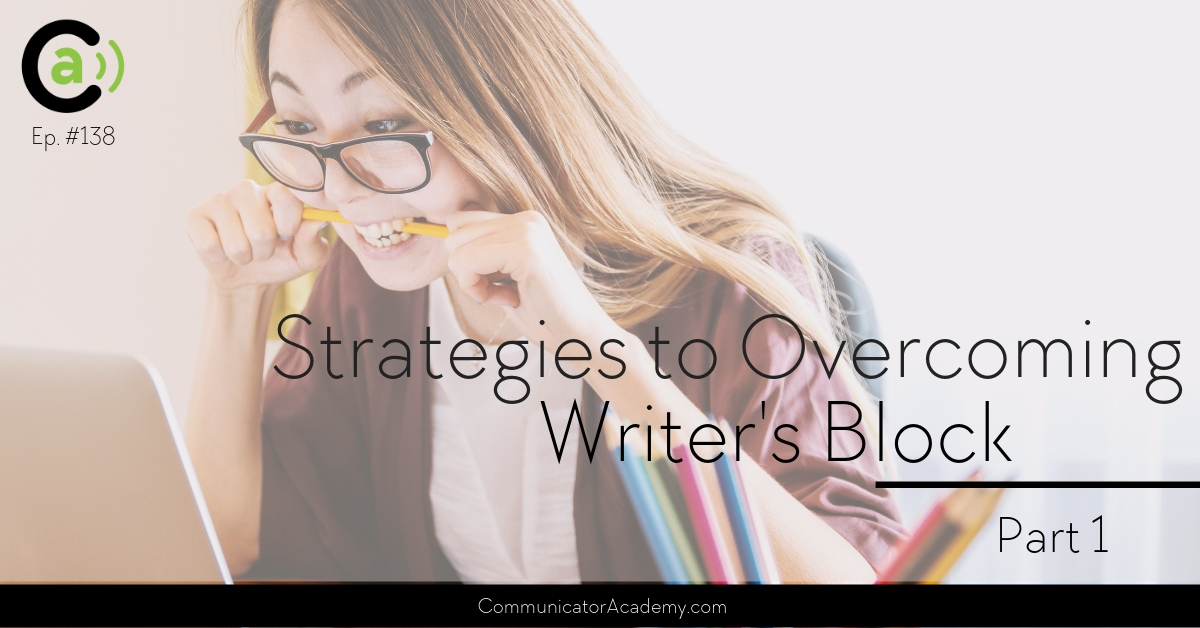 138 Strategies To Overcoming Writers Block - Part 1