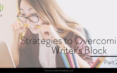 139 Strategies To Overcoming Writers Block – Part 2