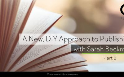 143 A New DIY Approach to Publishing with Sarah Beckman Part 2