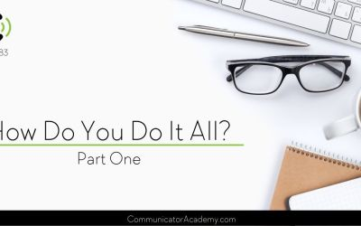 183 How Do You do It All? with Susan Seay Part One