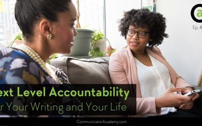 187 Next Level Accountability for Your Writing and Your Life