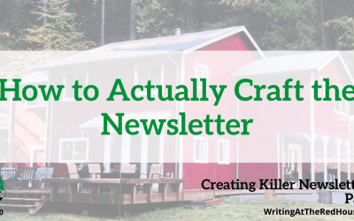 210 Creating Killer Newsletters: How to Actually Craft the Newsletter