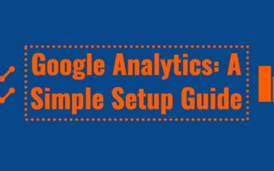 Google Analytics: A Simple Setup Guide