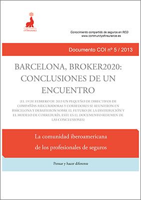 Informe 05 / 2013: Bracelona Broker 2020: Conclusiones de un encuentro