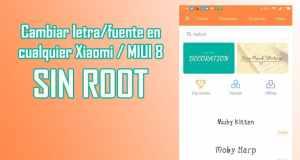 como cambiar el tipo de fuente en xiaomi miui 8 sin root font change