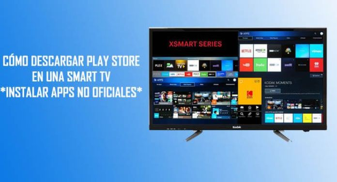 como instalar y descargar play store en smart tv