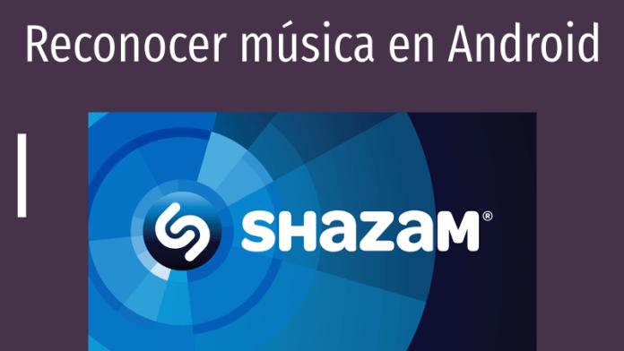 como reconocer canciones en android musica