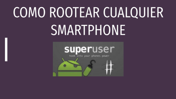 rootear cualquier celular android sin pc