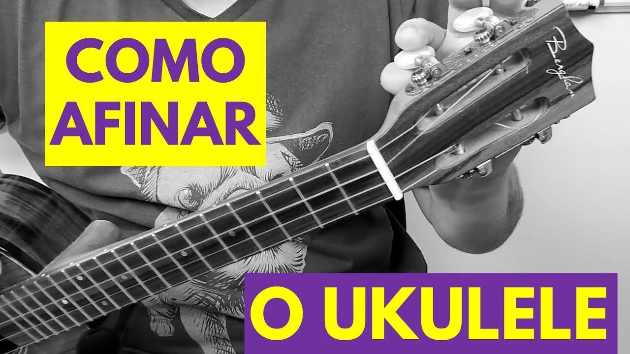 Como afinar o Ukulele