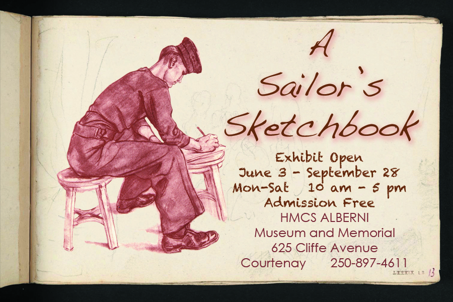 A SAILOR'S SKETCHBOOK: art of war and peace  / Summer Exhibit