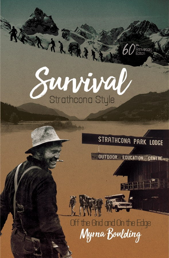Survival Strathcona Style, Off the Grid and On the Edge