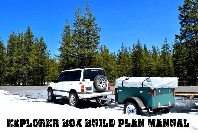 Explorer Box Camping Trailer Build Manual