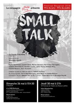 Affiche du spectacle Small Talk de Carole Fréchette