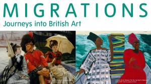 Migrations: Journeys into British Art Exhibition at Tate Britain