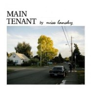 MAIN TENANT by Miss Lansky
