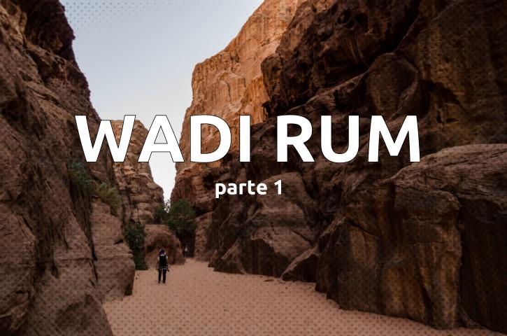 Wadi Rum Parte 1