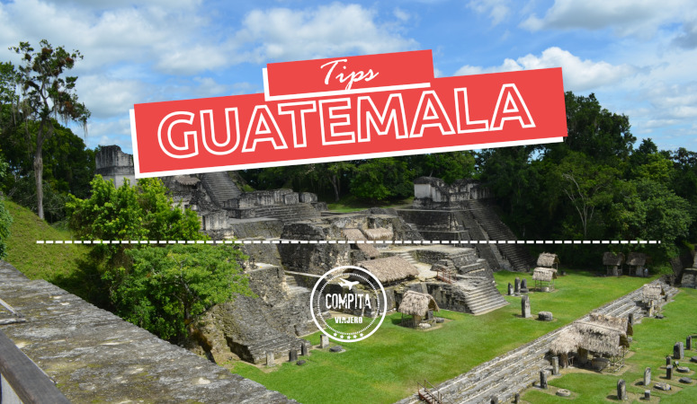 Tips de Guatemala: Mi vistazo personal.
