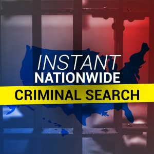 Instant Nationwide Criminal Search