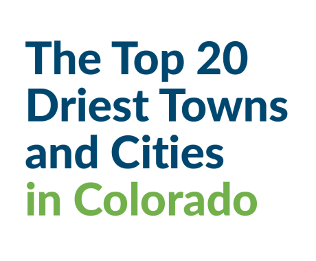 The Top 20 Driest Towns and Cities in Colorado