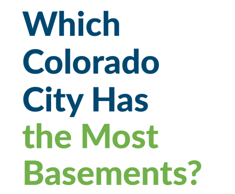 Which Colorado City Has the Most Basements?