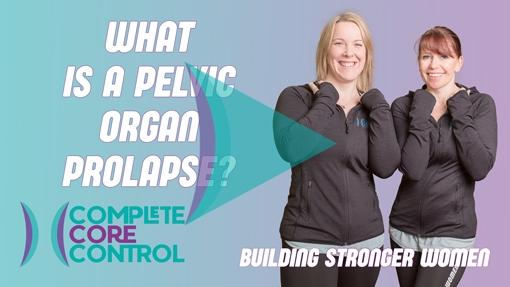 What is a Pelvic Organ Prolapse