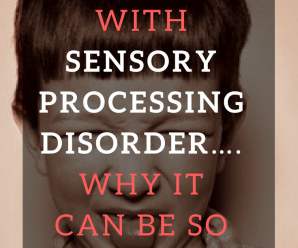 EATING WITH SENSORY PROCESSING DISORDER….WHY IT CAN BE SO HARD.