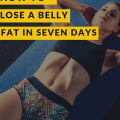How to lose belly fat in seven days