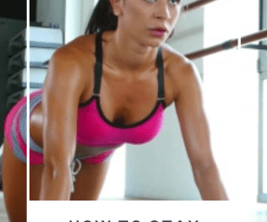 How to Stay Consistently Fit and Motivated