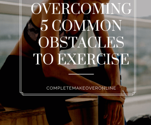 Overcoming 5 Common Obstacles to Exercise