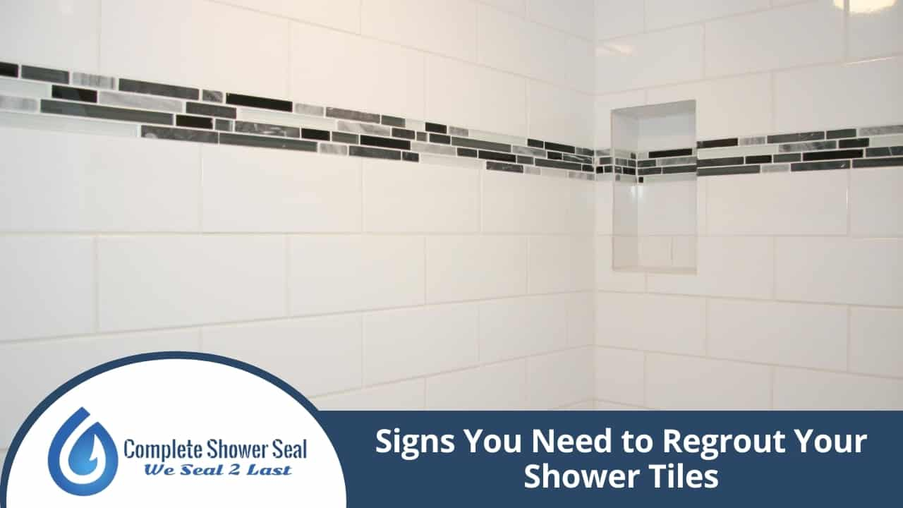 signs you need to regrout your shower