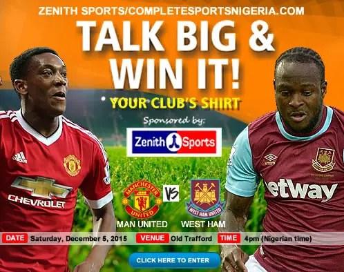 The Winners: Man United Vs West Ham, Talk Big & Win it!