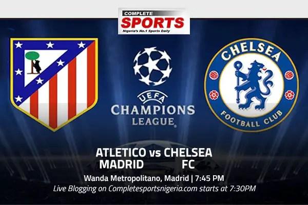 LIVE BLOGGING: ATLETICO MADRID vs CHELSEA FC