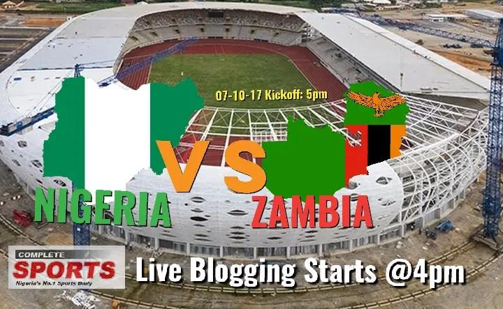 NIGERIA VS ZAMBIA: Join Completesportsnigeria.com @4pm For Live Updates