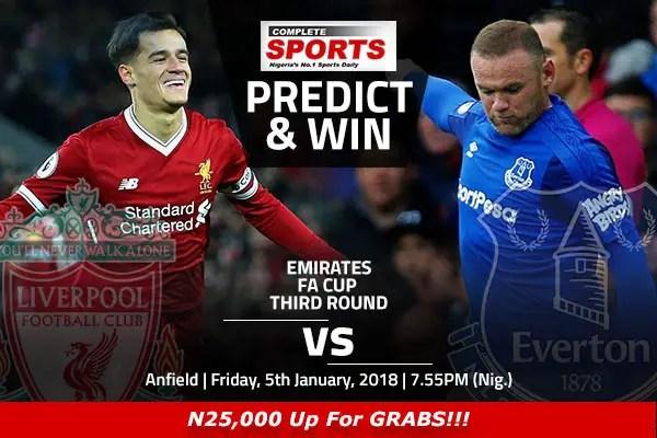 Liverpool vs Everton: Win N25,000 In Complete Sports' Predict & Win Competition