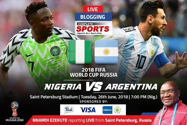 LIVE BLOGGING: Nigeria vs Argentina – 2018 FIFA World Cup Russia