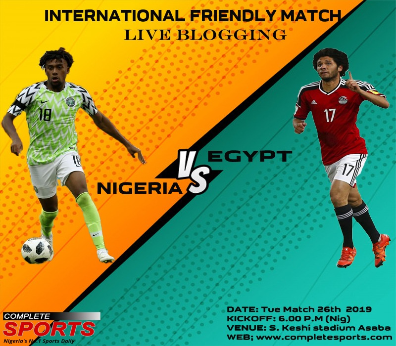 Live Blogging: Nigeria Vs Egypt (Friendly match)