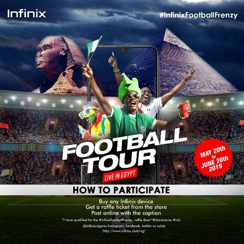 "Win An All-Expense Paid Trip To Watch The 2019 AFCON Finals Live In The""Infinix Football Tour: Live In Egypt""Activity"