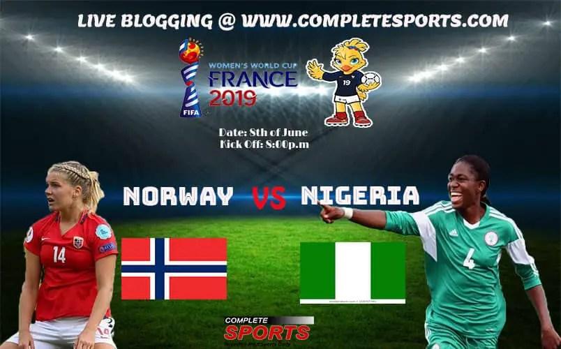 Live Blogging: Norway Vs Nigeria  (Women's World Cup 2019)