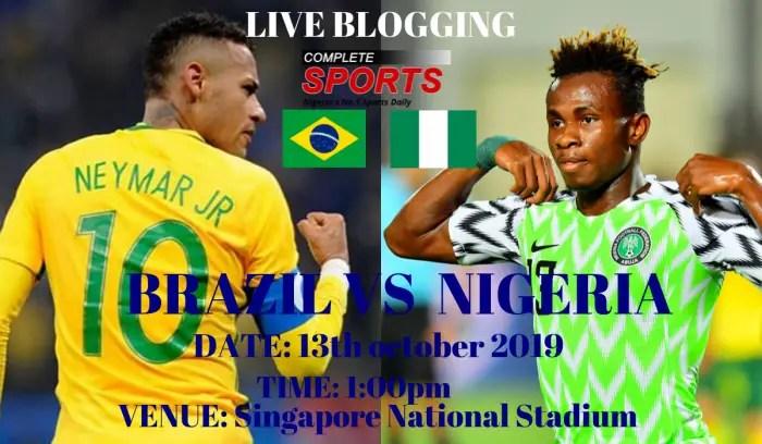 Live Blogging: Brazil Vs Nigeria (International Friendly)