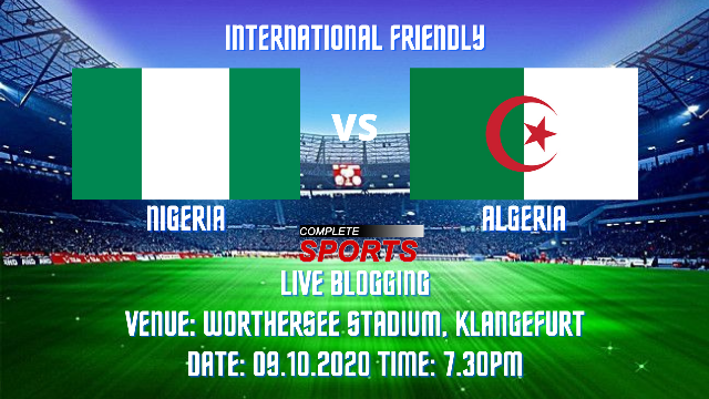 Live Blogging: Nigeria Vs Algeria (International Friendly)