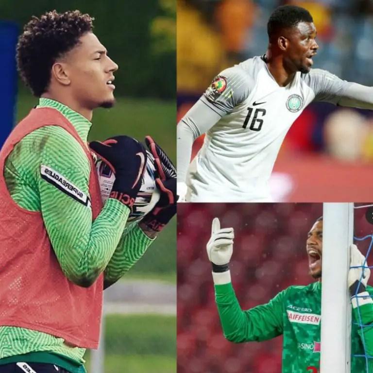 Eagles Vs Sierra Leone: Profiles Of The Men In Rohr's Goalkeeping Headache
