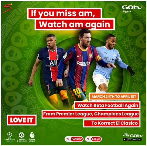 Enjoy Past Premier League, UEFA Champions League And El Clasico Games On GOtv