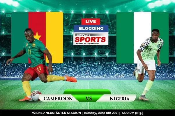 Live Blogging: Cameroon Vs Nigeria (International Friendly)